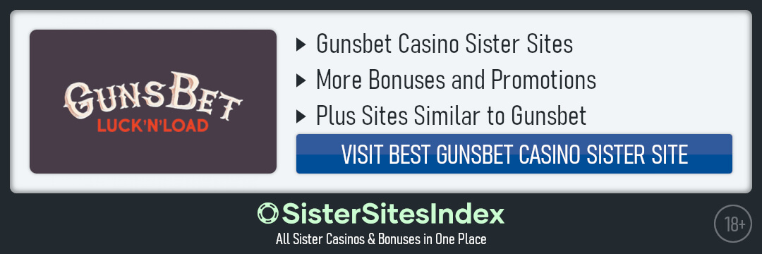 GunsBet Casino sister sites