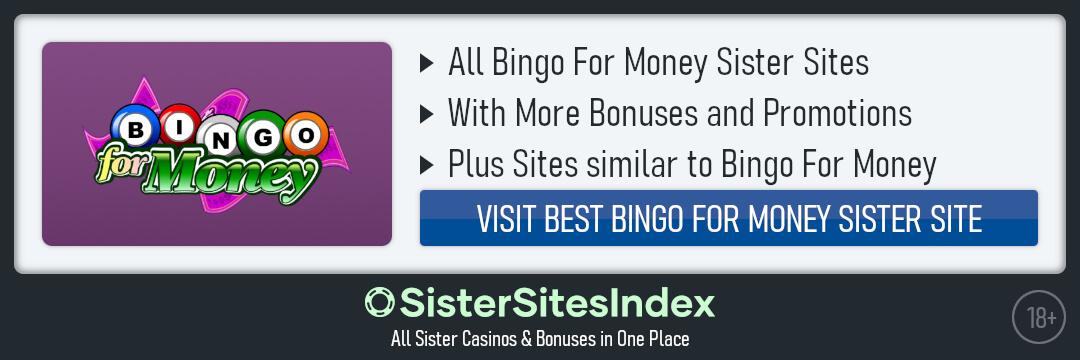 Bingo For Money sister sites