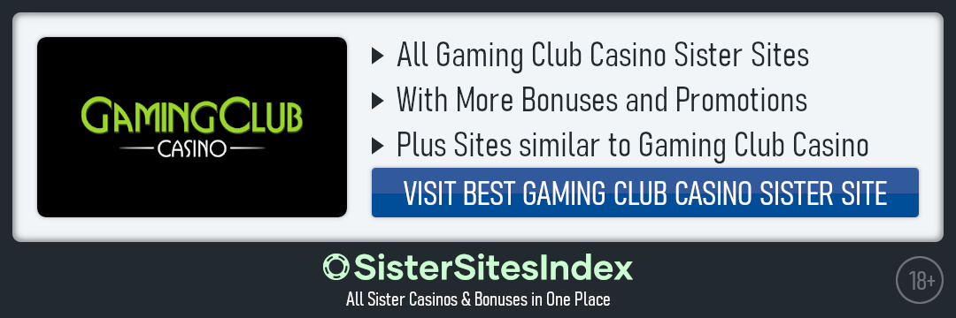 Gaming Club Casino sister sites