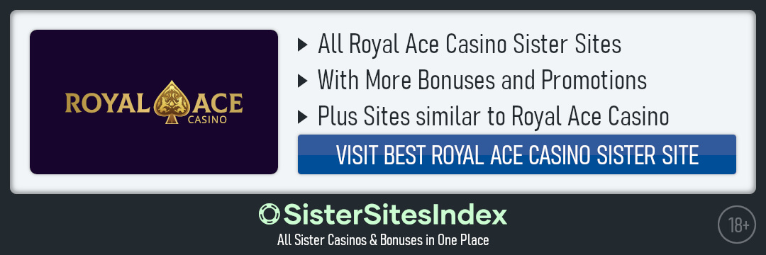 Royal Ace Casino sister sites