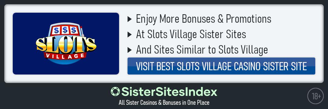 Slots Village Casino sister sites