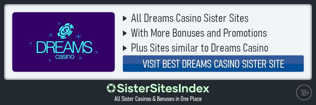 Dreams Casino sister sites