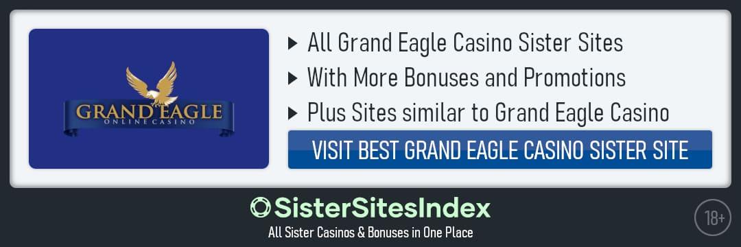 Grand Eagle Casino sister sites