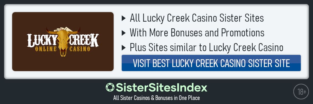 Lucky Creek Casino sister sites