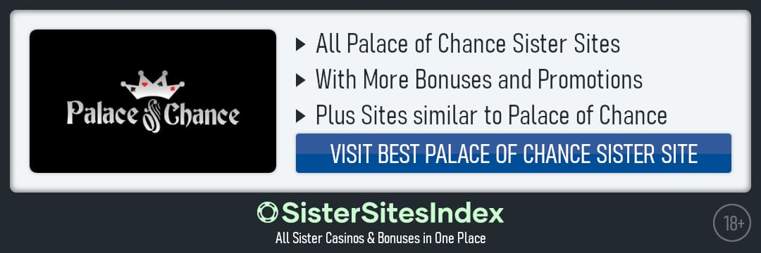 Palace of Chance sister sites