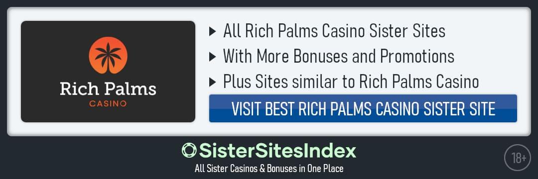 Rich Palms Casino sister sites