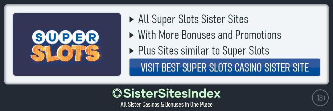 Super Slots sister sites