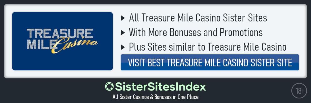 Treasure Mile Casino sister sites