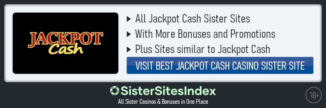 Jackpot Cash sister sites