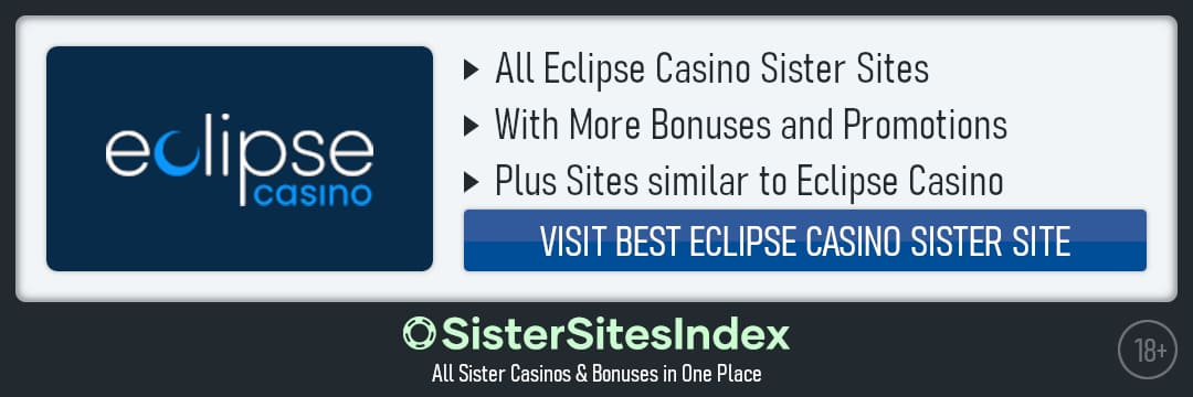 Eclipse Casino sister sites