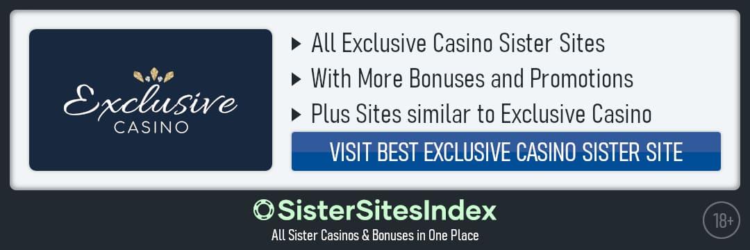 Exclusive Casino sister sites