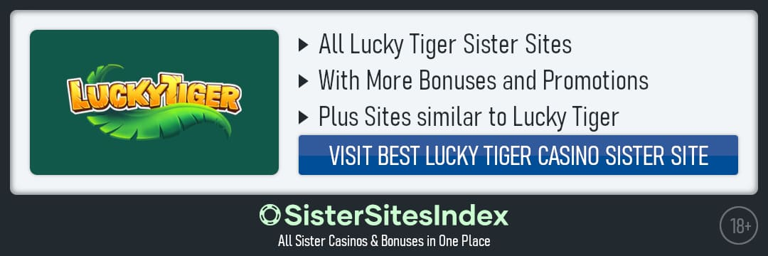 Lucky Tiger sister sites