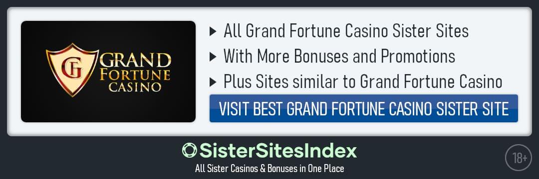 Grand Fortune Casino sister sites
