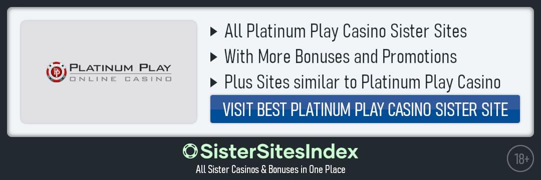 Platinum Play Casino sister sites