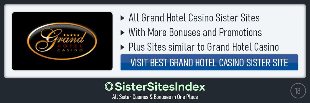 Grand Hotel Casino sister sites