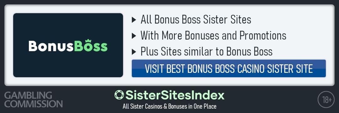 Bonus Boss sister sites