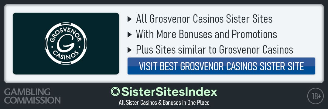 Grosvenor Casinos sister sites