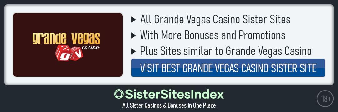 Grande Vegas Casino sister sites