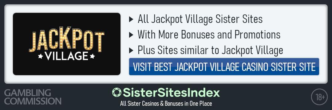 Jackpot Village sister sites