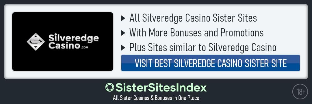 Silveredge Casino sister sites