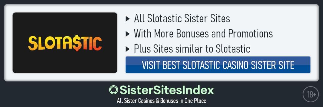 Slotastic sister sites