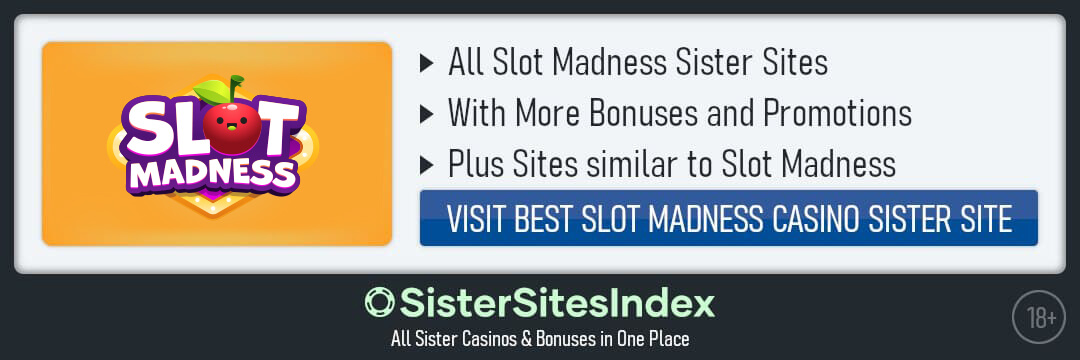 Slot Madness sister sites